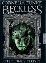 Reckless – Steinernes Fleisch