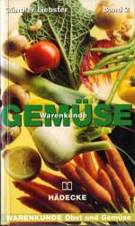 Günther Liebster - Warenkunde Gemüse