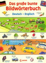 Das große bunte Bildwörterbuch Deutsch – Englisch