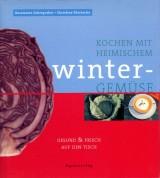 Kochen mit einheimischem Wintergemüse