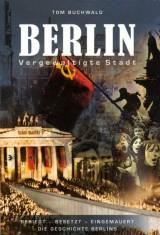 Berlin – Vergewaltigte Stadt
