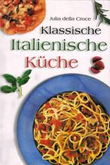 Julia Croce - Klassische italienische Küche