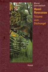 Henri Rousseau – Träume vom Dschungel