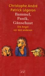 Bammel, Panik, Gänsehaut