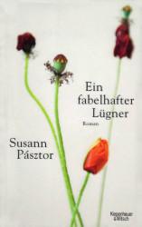 Susanne Pastor - Ein fabelhafter Lügner