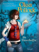 Oksa Pollock (1) – Die Unverhoffte