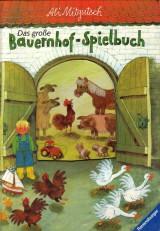Das große Bauernhof-Spielbuch