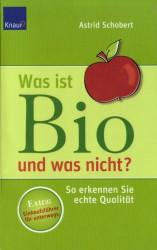 Was ist Bio und was nicht? So erkennen Sie echte Qualität