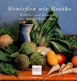 Genießen wie Goethe