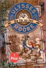 Ulysses Moore (1) – Die Tür zurZeit