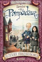 Familie Pompadauz (1) – Das pupsende Hängebauchschwein