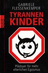 Tyrannenkinder