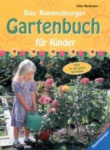 Das Ravensburger Gartenbuch für Kinder