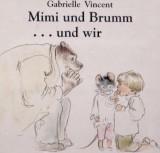 Mimi und Brumm … undwir