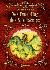 Der Feuerflug des Elfenkönigs (2)