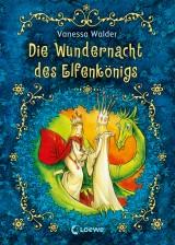 Die Wundernacht des Elfenkönigs (3)