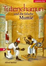 Tutenchamun und die falsche Mumie