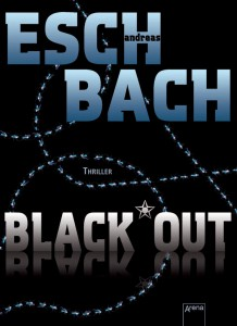 Andreas Eschbach - Black*Out