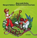 Jan und Julia haben einen Garten
