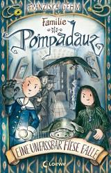 Familie Pompadauz (2) – Eine unfassbar fieseFalle