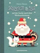 Nukka & Isi (2) auf der Suche nach dem Weihnachtsmann