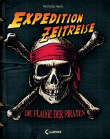 Expedition Zeitreise (2) – Die Flagge der Piraten