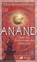 Anand und das Geheimnis des Silbertals