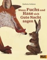 Wenn Fuchs und Hase sich Gute Nachtsagen