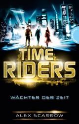 TimeRiders (1) – Wächter derZeit