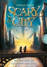 Scary City (2) – Der Wächter des Goldenen Schlüssels