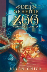 Der Geheime Zoo (2) – Gefährliche Schatten