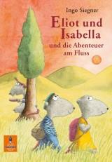 Eliot und Isabella und die Abenteuer amFluss