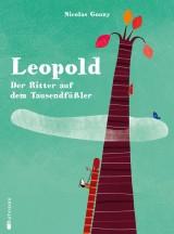 Leopold – Der Ritter auf dem Tausendfüßler