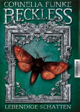Reckless (2) – Lebendige Schatten