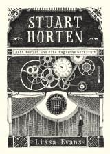 Stuart Horten (1) – Acht Münzen und eine magische Werkstatt