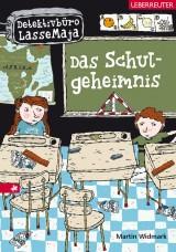 Detektivbüro LasseMaja (1) – Das Schulgeheimnis
