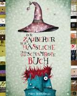 Der Zauberer, der Hässliche und das schamrote Buch