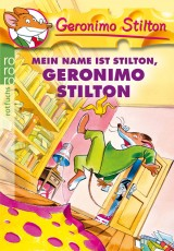 Mein Name ist Stilton, Geronimo Stilton (1)