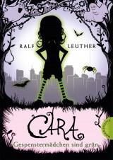 Cara – Gespenstermädchen sindgrün