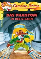 Geronimo Stilton (4) – Das Phantom in der U-Bahn
