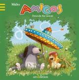 Amigos – Freunde fürimmer