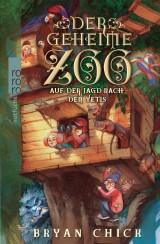 Der Geheime Zoo (3) – Auf der Jagd nach denYetis