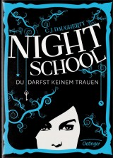 C. J. Daugherty - Night School (1) - Du darfst keinem trauen