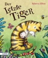 Rebecca Elliot - Der Letzte Tiger