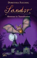 Sandor (2) – Abenteuer in Transsilvanien