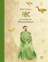 Willy Puchner - Abc der fabelhaften Prinzessinnen