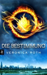 Veronica Roth - Die Bestimmung (1)