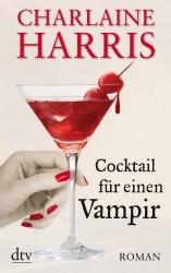 Charlaine Harris - Cocktail für einen Vampir