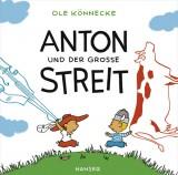 Ole Könnecke - Anton und der große Streit
