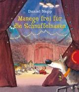 Daniel Napp - Manege frei für die Schnüffelnasen